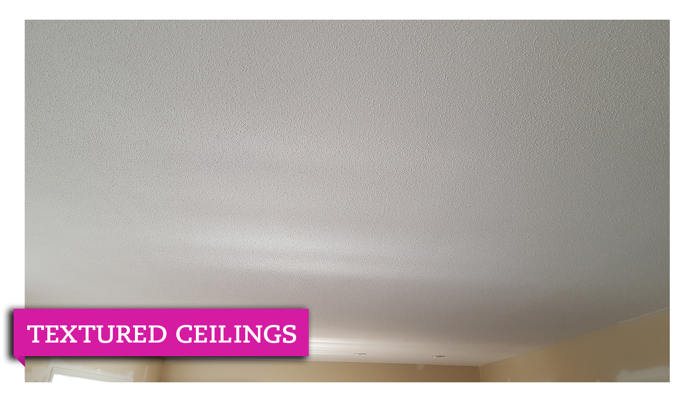 Texture Ceilings Chamberland Professional Painting